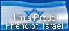 I'm a proud Friend of Israel. Are you?